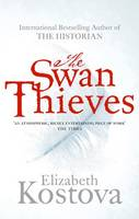 Cover for The Swan Thieves by Elizabeth Kostova