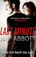 Cover for The Last Minute by Jeff Abbott