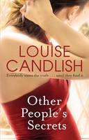 Cover for Other People's Secrets by Louise Candlish