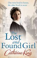 Cover for The Lost and Found Girl by Catherine King