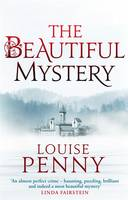 Cover for The Beautiful Mystery by Louise Penny