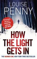 Cover for How the Light Gets in by Louise Penny