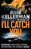 Cover for I'll Catch You by Jesse Kellerman