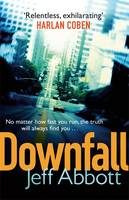 Cover for Downfall by Jeff Abbott