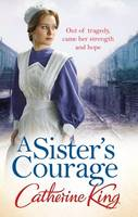 Cover for A Sister's Courage by Catherine King