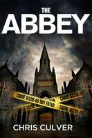 Cover for The Abbey by Chris Culver