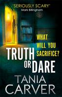 Cover for Truth or Dare by Tania Carver