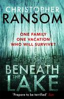 Cover for Beneath the Lake by Christopher Ransom