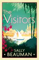 Cover for The Visitors by Sally Beauman