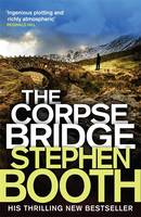 Cover for The Corpse Bridge by Stephen Booth