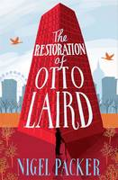 The Restoration of Otto Laird by Nigel Packer
