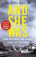 Cover for And She Was by Alison Gaylin