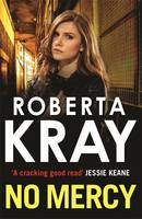 Cover for No Mercy by Roberta Kray