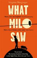 Cover for What Milo Saw by Virginia Macgregor