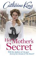 Her Mother's Secret by Catherine King