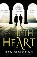 Cover for The Fifth Heart by Dan Simmons