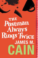 Cover for The Postman Always Rings Twice by James M. Cain