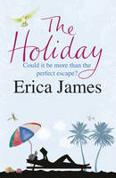 The Holiday by Erica James