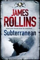 Cover for Subterranean by James Rollins