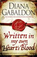 Cover for Written in My Own Heart's Blood by Diana Gabaldon