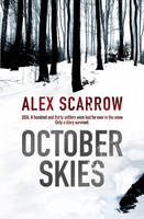Cover for October Skies by Alex Scarrow