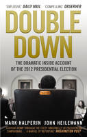 Cover for Double Down by John Heilemann, Mark Halperin