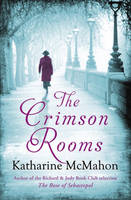 Cover for The Crimson Rooms by Katharine McMahon