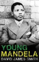 Cover for Young Mandela by David James Smith
