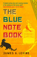 Cover for The Blue Notebook by James A. Levine