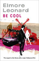 Cover for Be Cool by Elmore Leonard