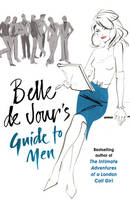 Cover for Belle de Jour's Guide to Men by Belle de Jour