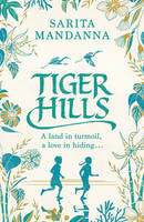 Cover for Tiger Hills by Sarita Mandanna
