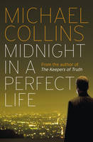 Cover for Midnight in a Perfect Life by Michael Collins
