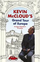 Cover for Kevin McCloud's Grand Tour of Europe by Kevin McCloud