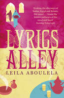 Cover for Lyrics Alley by Leila Aboulela