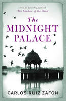Cover for The Midnight Palace by Carlos Ruiz Zafon