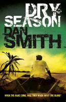 Cover for Dry Season by Dan Smith
