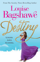 Cover for Destiny by Louise Bagshawe
