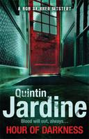 Hour Of Darkness by Quintin Jardine