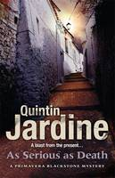 Cover for As Serious As Death by Quintin Jardine