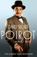 Cover for Poirot and Me by David Suchet
