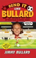 Bend it Like Bullard by Jimmy Bullard