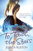Cover for To Touch the Stars by Jessica Ruston