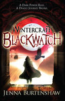 Cover for Wintercraft : Blackwatch by Jenna Burtenshaw