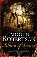 Cover for Island of Bones by Imogen Robertson