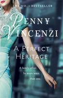 Cover for A Perfect Heritage by Penny Vincenzi