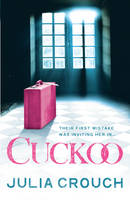 Cover for Cuckoo by Julia Crouch