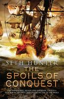 Cover for The Spoils of Conquest by Seth Hunter