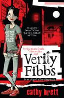 Cover for Verity Fibbs by Cathy Brett