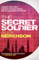 Cover for The Secret Soldier by Alex Berenson